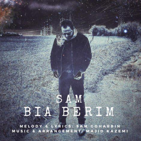 Sam Goharbin - 'Bia Berim'