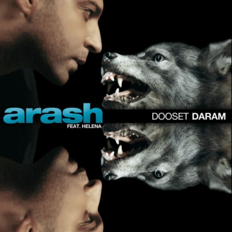 Arash - 'Dooset Daram (Ft. Helena)'