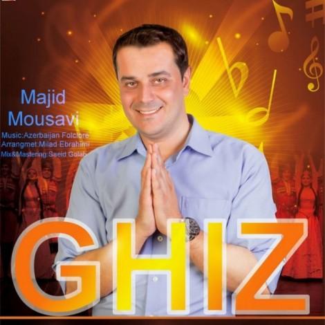 Majid Mousavi - 'Ghiz'