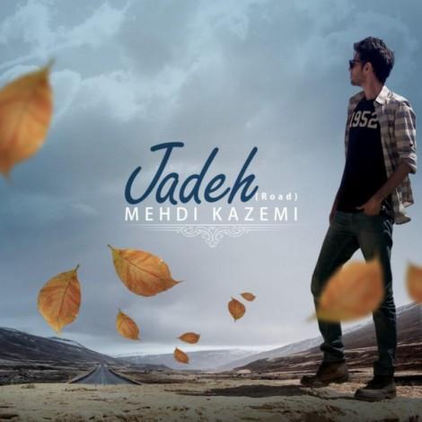 Mehdi Kazemi - 'Jadeh'
