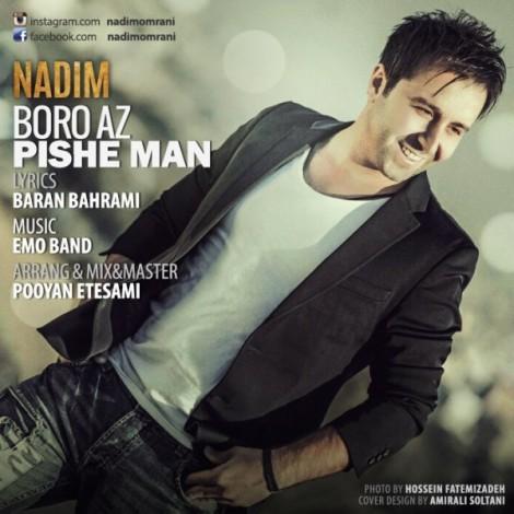 Nadim - 'Boro Az Pishe Man'