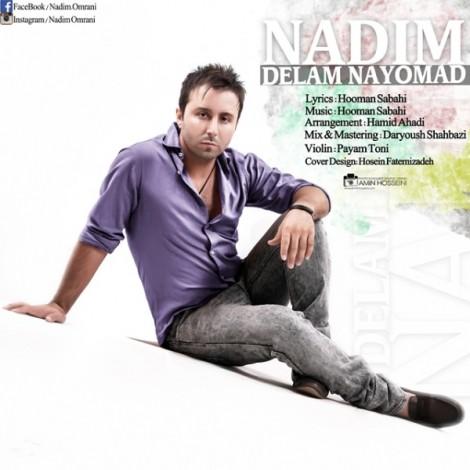 Nadim - 'Delam Nayoomad'
