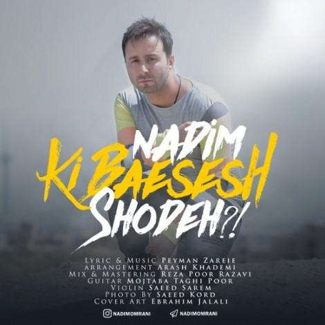 Nadim - 'Ki Baesesh Shodeh'