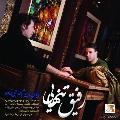 Peyman & Payam Hajizadeh - 'Rafigh Tanhaei'