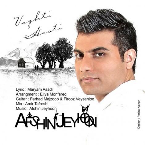 Afshin Jeyhoon - 'Vaghti Hasti'