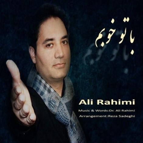 Ali Rahimi - 'Ba To Khobam'