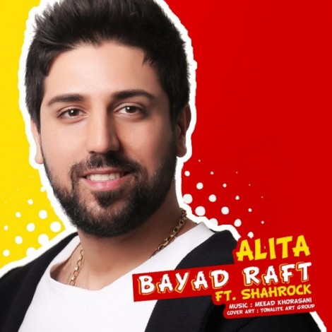 Alita - 'Bayad Raft (Ft. Shahrock)'