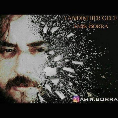 Amir Borra - 'Yandim Her Gece'