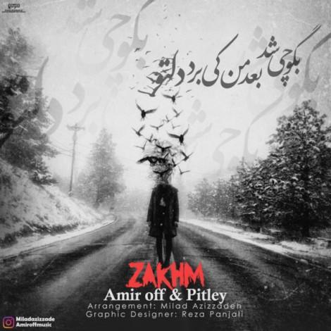 Amir Off & Pitley - 'Zakhm'