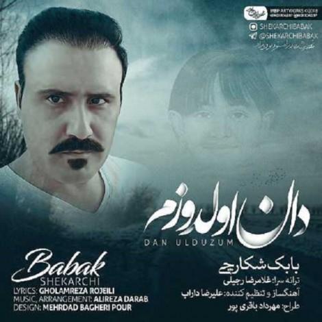 Babak Shekarchi - 'Dan Ulduzum'