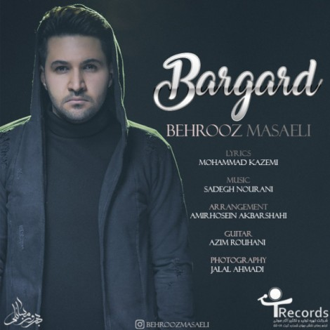 Behrooz Masaeli - 'Bargard'