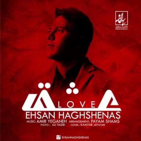 Ehsan Haghshenas - 'Eshgh'