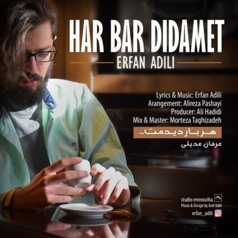 Erfan Adili - 'Har Bar Didamet'