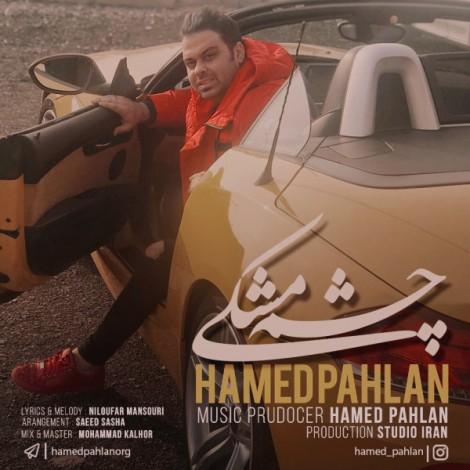 Hamed Pahlan - 'Cheshm Meshki'