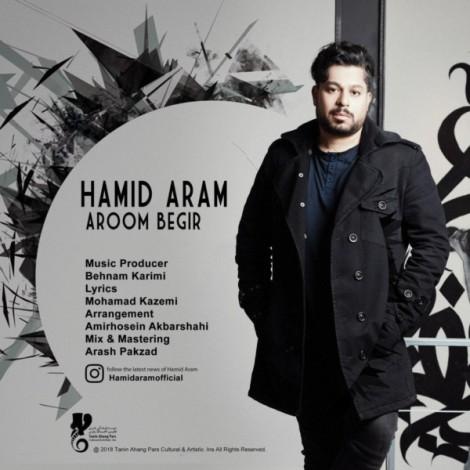 Hamid Aram - 'Aroom Begir'