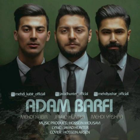 Javad Hunter - 'Adam Barfi (Ft. Mehdi Kabir & Mehdi Yashar)'