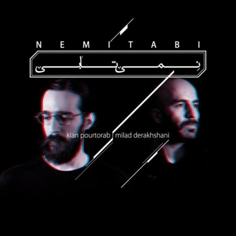 Kian Pourtorab & Milad Derakhshani - 'Nemitabi'
