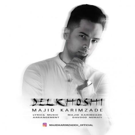 Majid Karimzade - 'Delkhoshi'