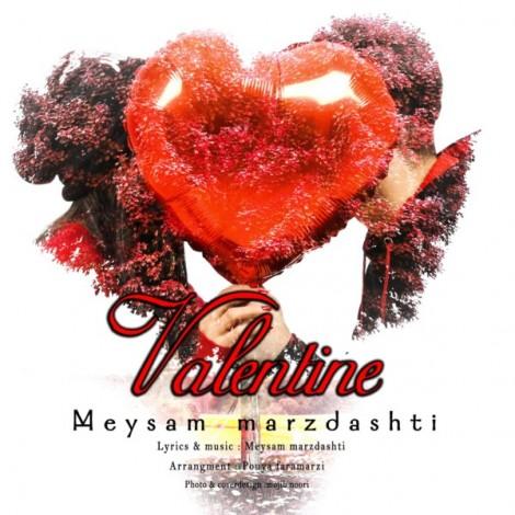 Meysam Marzdashti - 'Valentine'