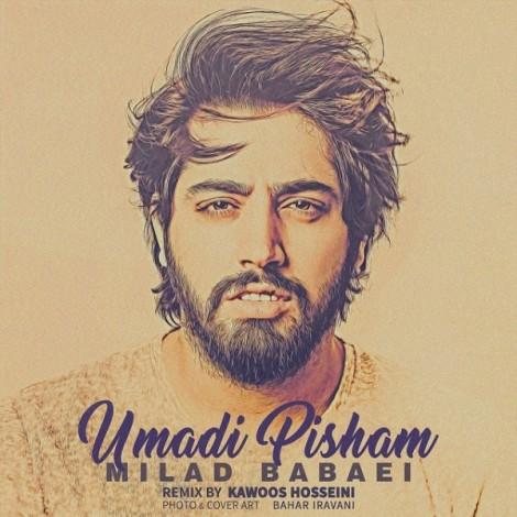 Milad Babaei - 'Umadi Pisham (Remix)'