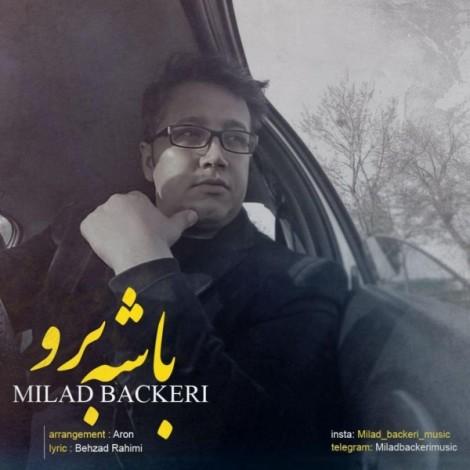 Milad Backeri - 'Bashe Boro'