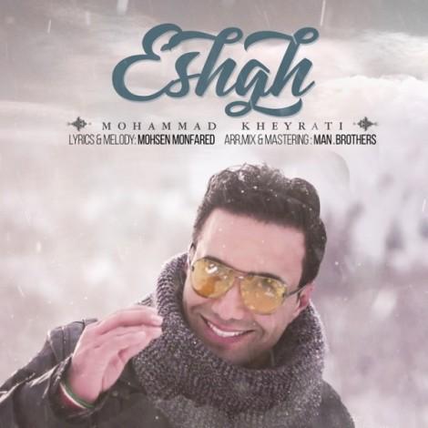 Mohammad Kheyrati - 'Eshgh'