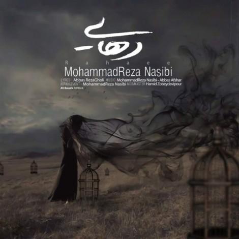 Mohammadreza Nasibi - 'Rahaee'