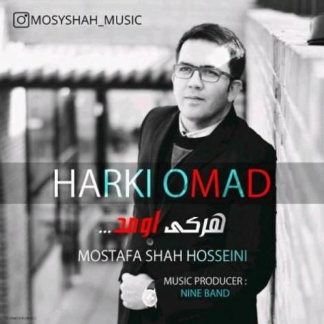 Mostafa Shahosseini - 'Harki Omad'