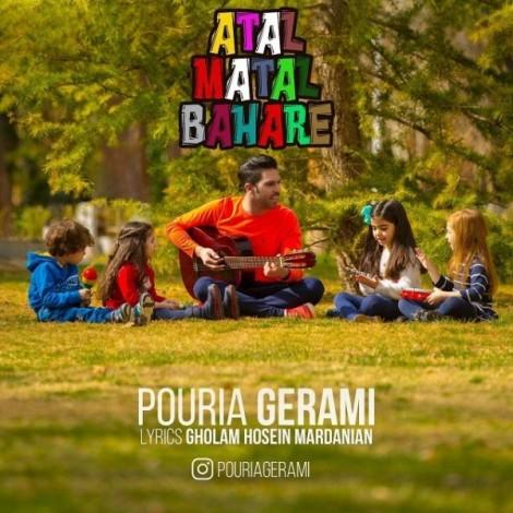 Pouria Gerami - 'Atal Matal Bahare'