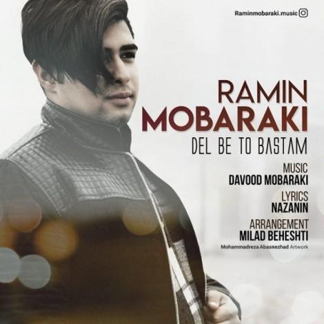 Ramin Mobaraki - 'Del Be To Bastam'