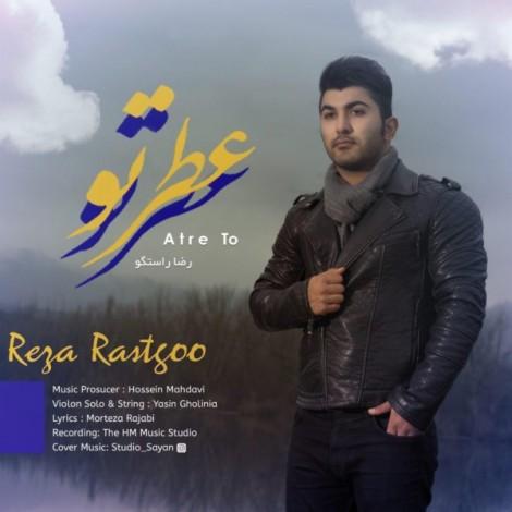 Reza Rastgoo - 'Atre To'