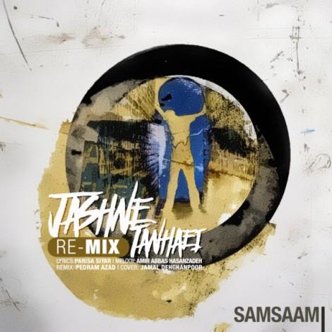 Sam Saam - 'Jashne Tanhaei (Pedram Azad Remix)'