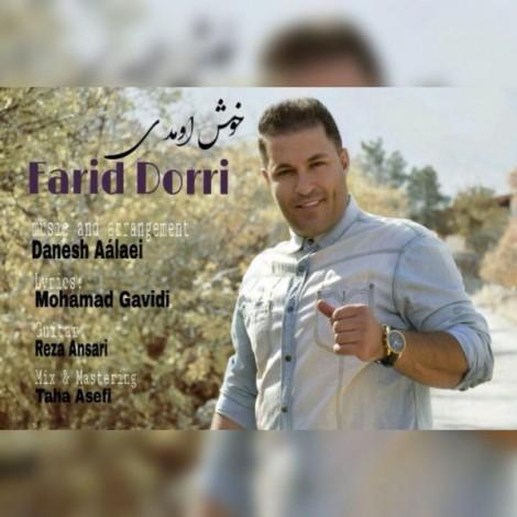 Farid Dorri - 'Khosh Umadi'