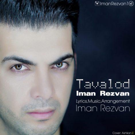 Iman Rezvan - 'Tavalod'