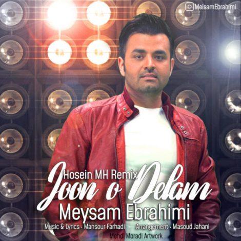 Meysam Ebrahimi - 'Joono Delam (Remix)'