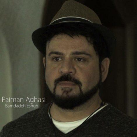 Paiman Aghasi - 'Bamdadeh Eshgh'
