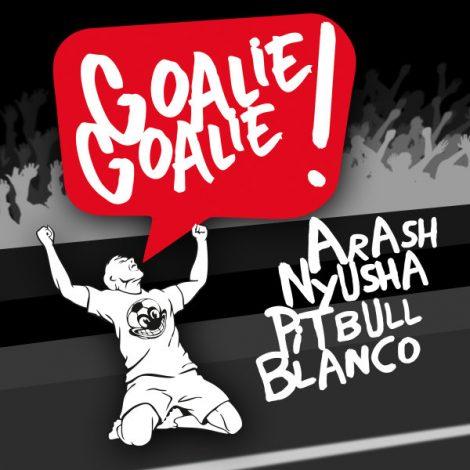 Arash - 'Goalie Goalie (Ft. Nyusha, Pitbull & Blanco) (Marcus Layton Remix)'