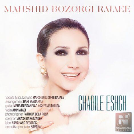 Mahshid Bozorgi Rajaee - 'Ghabile Eshgh'