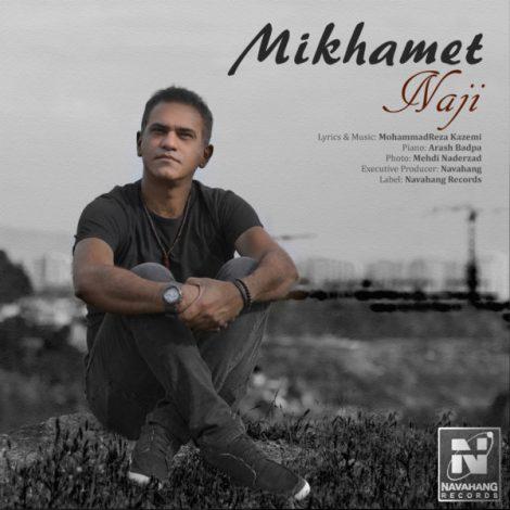 Naji - 'Mikhamet'