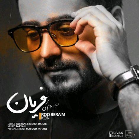 Faryan - 'Roo Beram Kon'