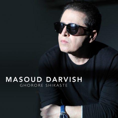 Masoud Darvish - 'Ghoroore Shekasteh'