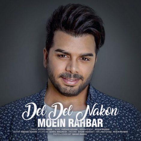 Moein Rahbar - 'Del Del Nakon'