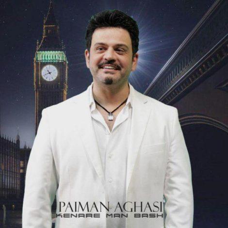 Paiman Aghasi - 'Kenare Man Bash'