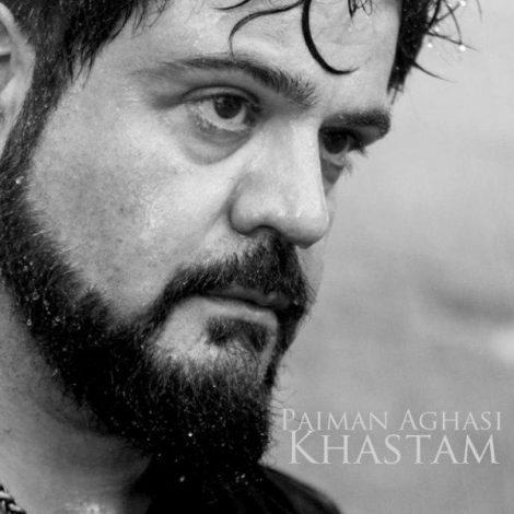 Paiman Aghasi - 'Khastam'