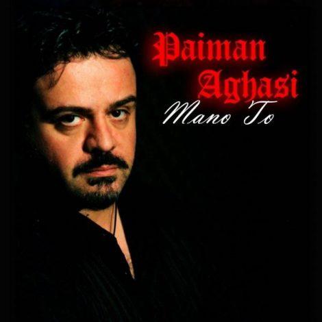 Paiman Aghasi - 'Mano To'