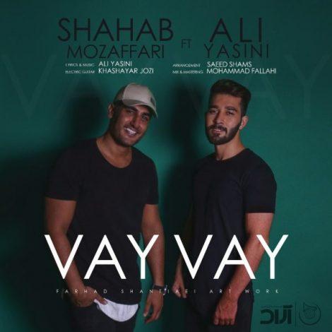 Shahab Mozaffari - 'Vay Vay (Ft. Ali Yasini)'