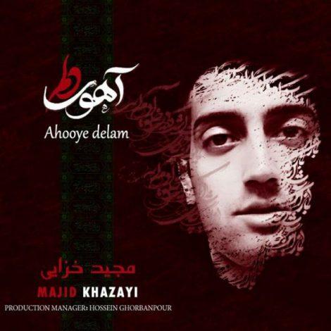 Majid Khazayi - 'Ahooye Delam'