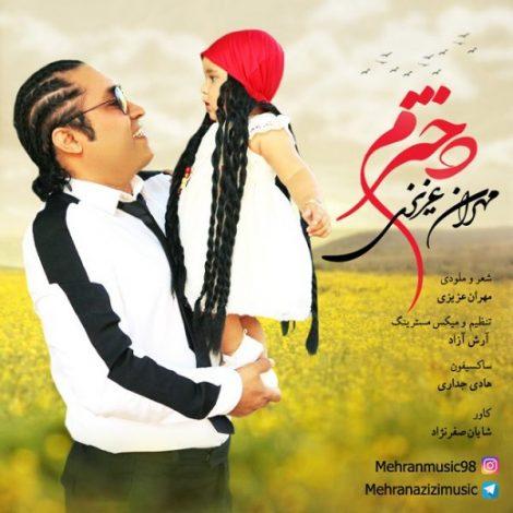 Mehran Azizi - 'Dokhtaram'