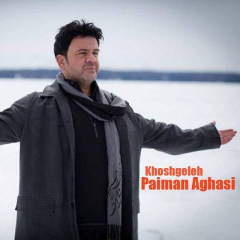 Paiman Aghasi - 'Khoshgeleh'