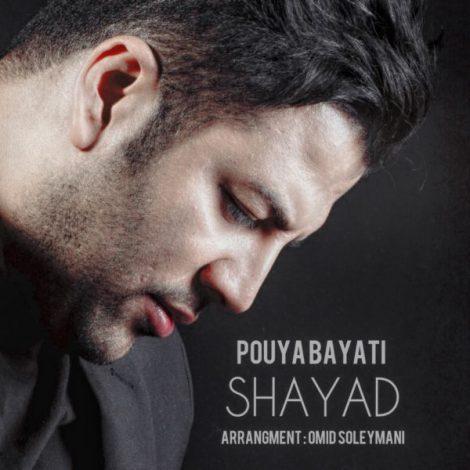 Pouya Bayati - 'Shayad'